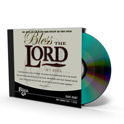 Bless the LORD - CD - Audio from The Berean Call Store