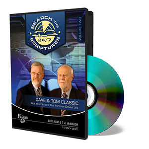 Dave & Tom Classic STS 24/7 - Purpose Driven Call-In - CD - Audio from The Berean Call Store