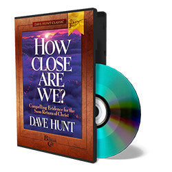 How Close Are We? - CD - Audio from The Berean Call Store