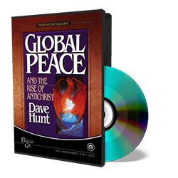 Global Peace and the Rise of Antichrist - CD - Audio from The Berean Call Store
