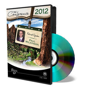 2012 TBC Conference: Paul Wilkinson - CD - Audio from The Berean Call Store