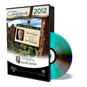 2012 TBC Conference: McMahon, James, and Q & A - CD - Audio from The Berean Call Store
