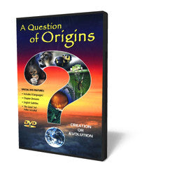 A Question of Origins - Examining the Creation/Evolution Controversy - DVD from The Berean Call Store
