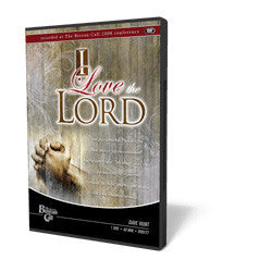 I Love the Lord - DVD from The Berean Call Store