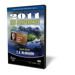 2011 Conference DVD T.A. McMahon - God's Plan