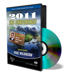 2011 Conference DVD Paul Wilkinson - The Chief Shepherd - DVD from The Berean Call Store