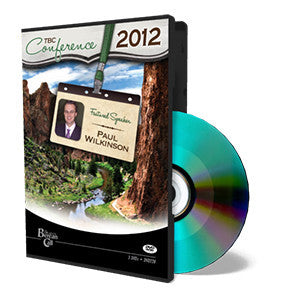 2012 TBC Conference: Paul Wilkinson - DVD from The Berean Call Store