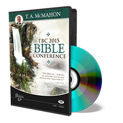 2015 Conference - T. A. McMahon - DVD from The Berean Call Store