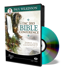 2015 Conference - Paul Wilkinson - DVD from The Berean Call Store