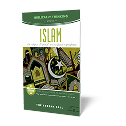 Biblically Thinking About - Islam Booklet - Berean Bite Booklet from The Berean Call Store