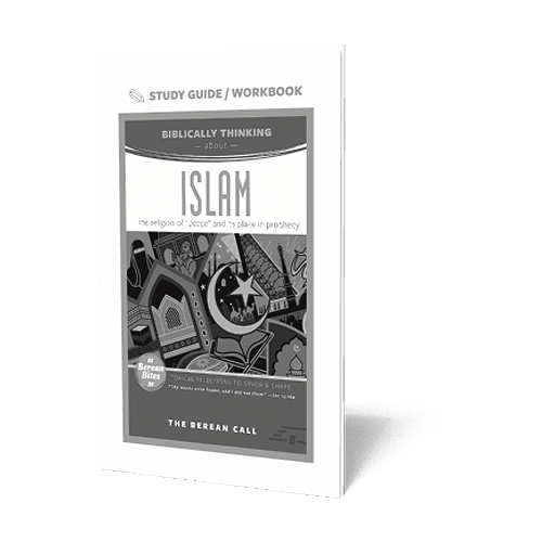 Biblically Thinking About - Islam Study Guide - Berean Bite Study Guide from The Berean Call Store