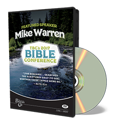 2017 Conference DVD - Mike Warren - DVD from The Berean Call Store