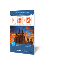 Biblically Thinking About - Mormonism Booklet - Berean Bite Booklet from The Berean Call Store