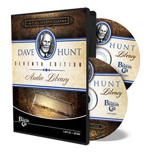 Dave Hunt Audio Library - Seventh Edition - CD - MP3 from The Berean Call Store