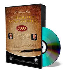 Audio Newsletter Cover Articles 2002 - CD - Audio Newsletter from The Berean Call Store