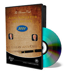 Audio Newsletter 2001 - CD - MP3 Newsletter from The Berean Call Store