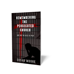 Remembering the Persecuted Church
