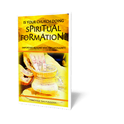 Is Your Church Doing Spiritual Formation?