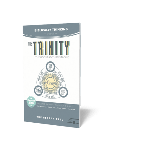 Biblically Thinking About - The Trinity Booklet