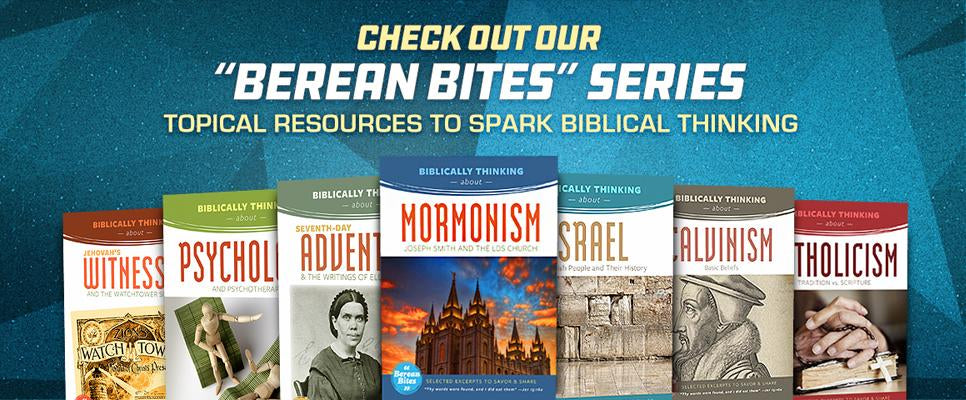 Check Out our new Berean Bites!