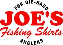 JOE'S Fishing Shirts