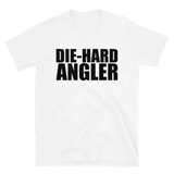 White tee fishing gear with text design that says die-hard angler.