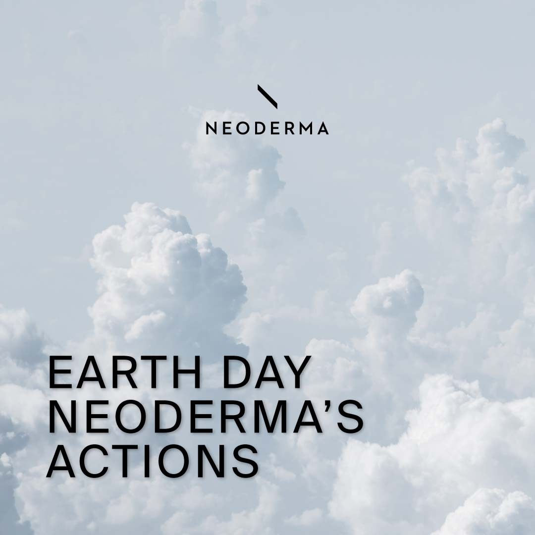 Earth Day Neoderma's Actions