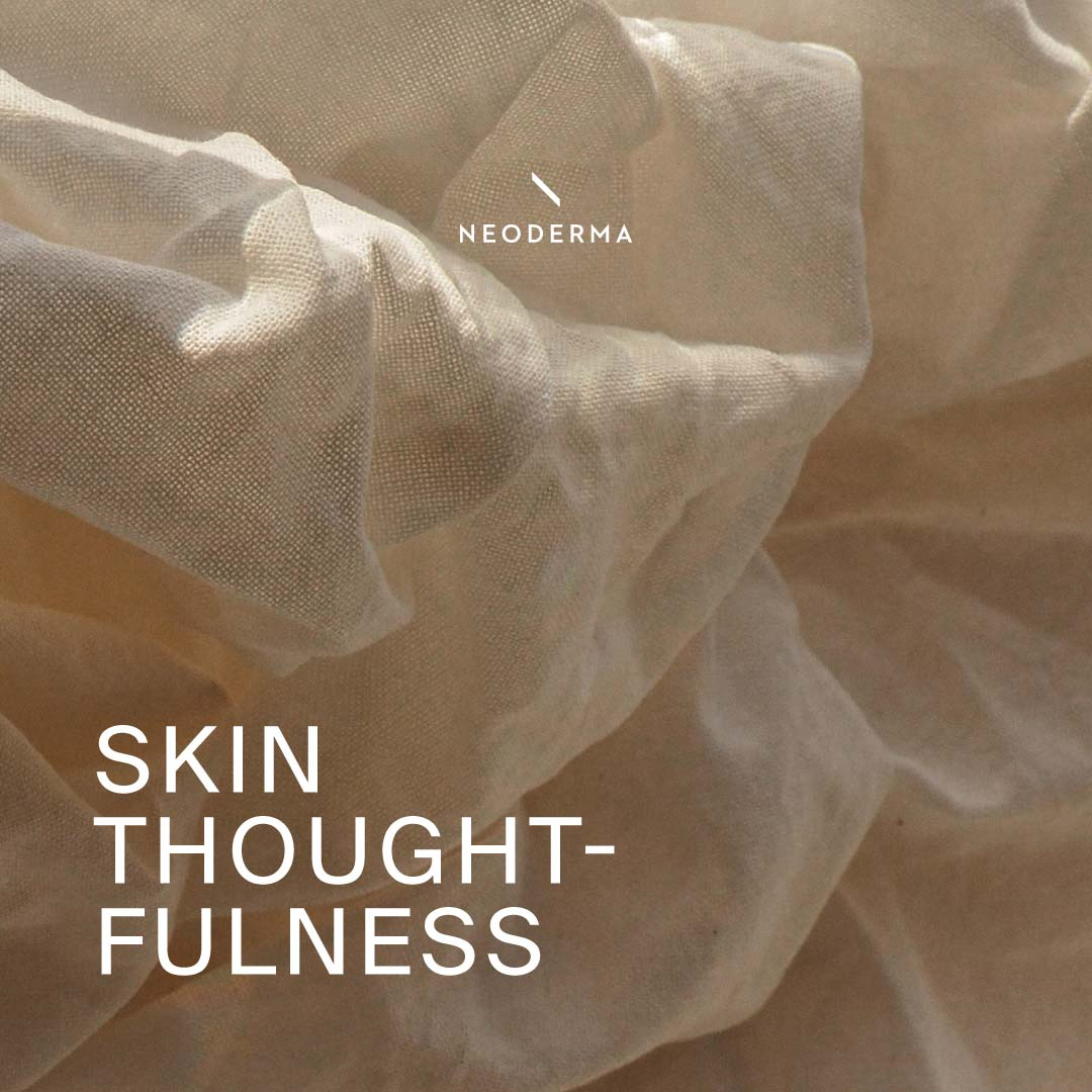 Skin Thoughtfulness