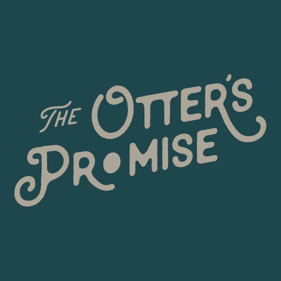 The Otter's Promise