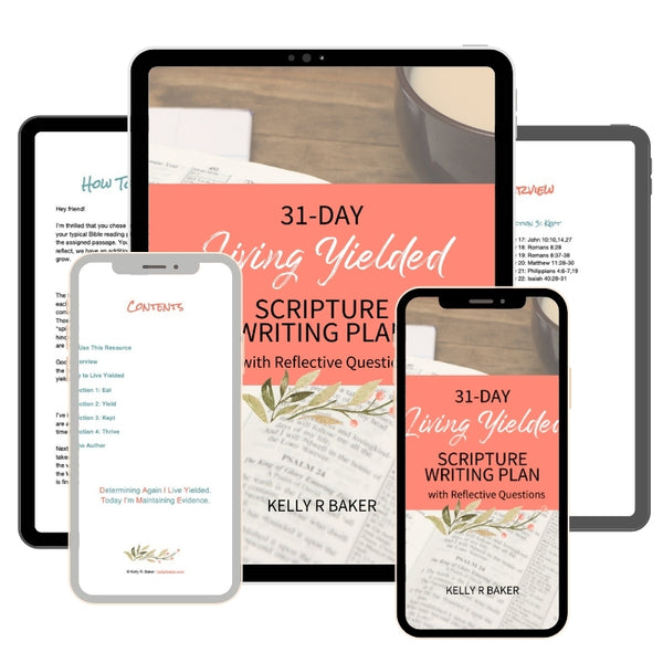 View the 31 day Living Yielded Scripture Writing Plan on all your devices.