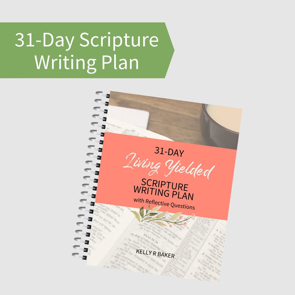 Living Yielded Scripture Writing Plan + Reflection Questions