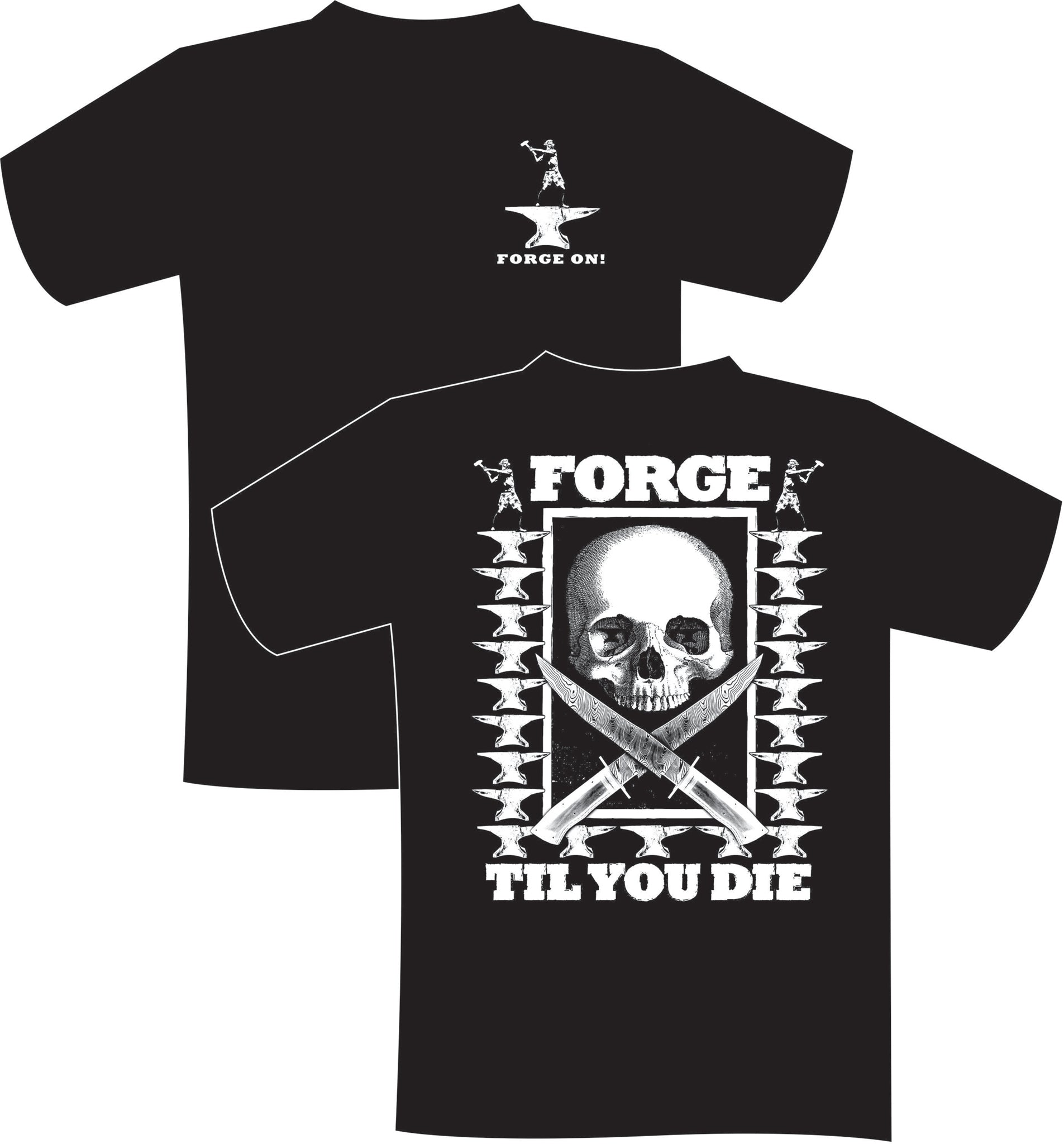 Forge On! T-shirt