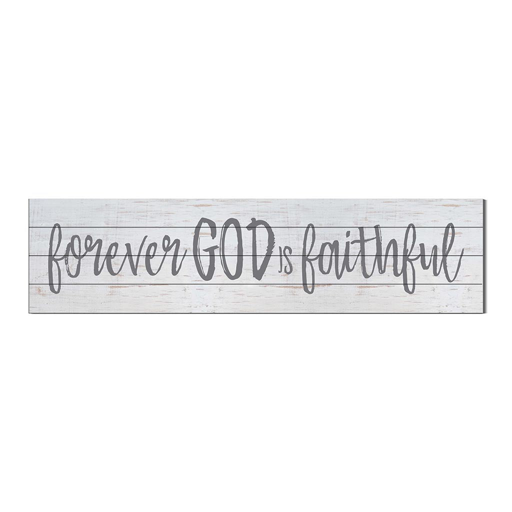 40x10 Whitewash Slat Sign Forever God is Faithful