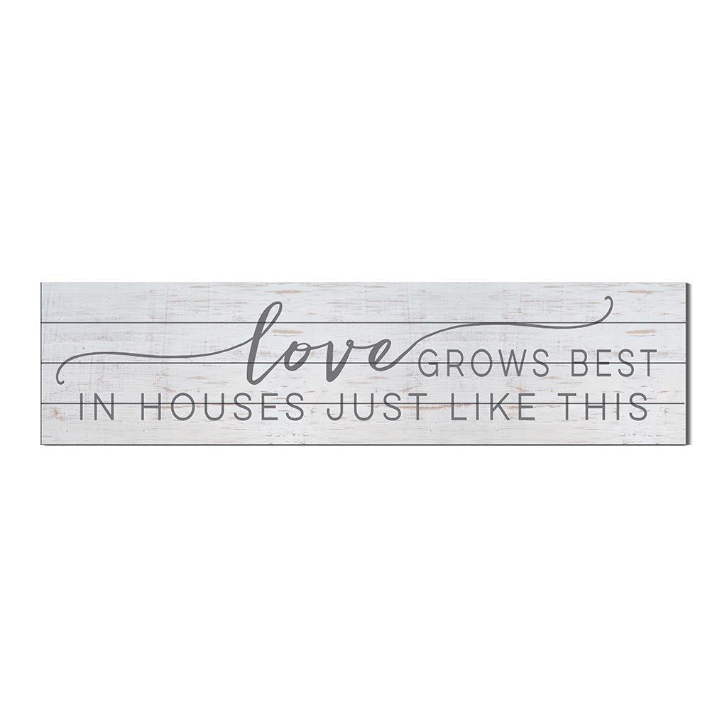 40x10 Whitewash Slat Sign Love Grows Best