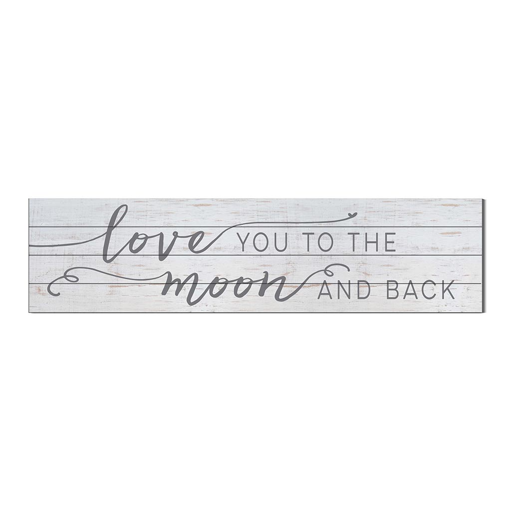 40x10 Whitewash Slat Sign Love You to Moon