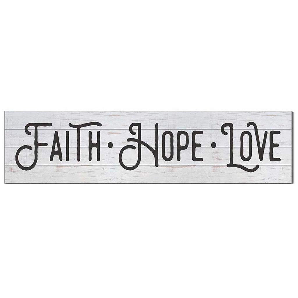 40x10 Whitewash Slat Sign Faith Hope Love