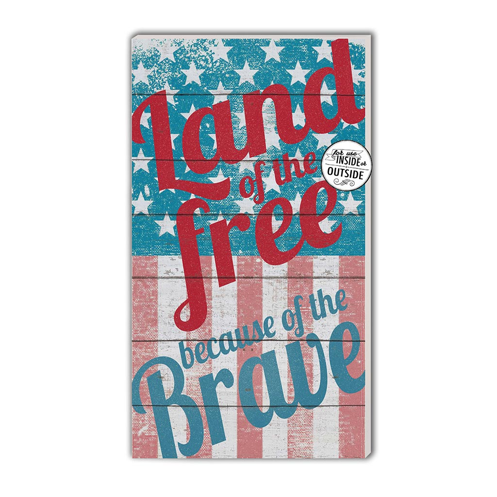11x20 Indoor Outdoor Sign Land of the Free
