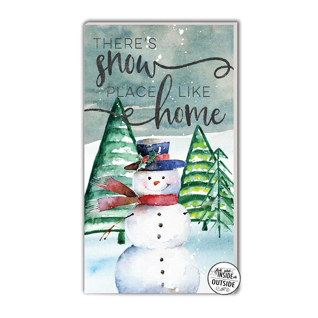 11x20 Indoor Outdoor Sign There's Snowplace Like Home
