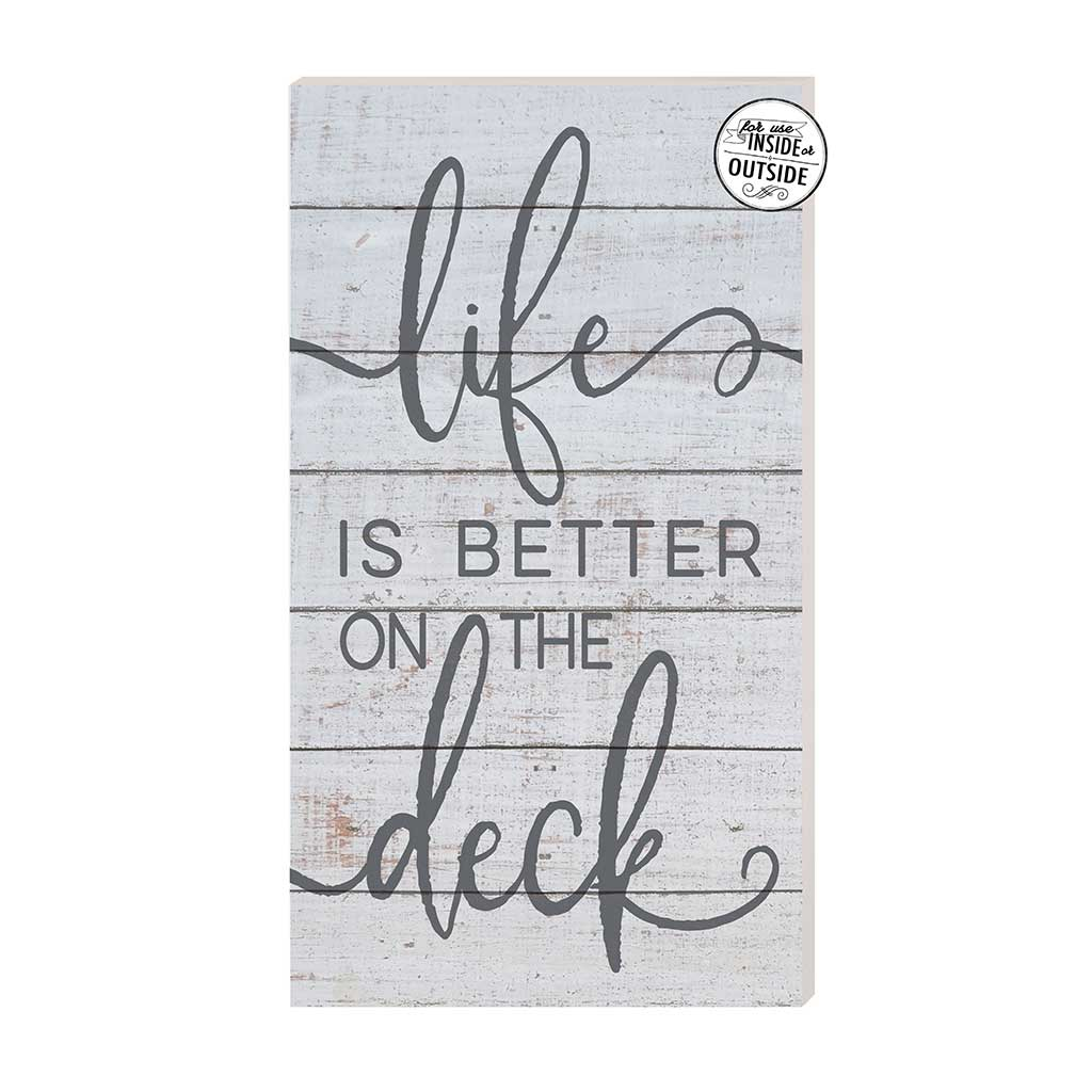 11x20 Life is Better on the Deck Indoor Outdoor Sign