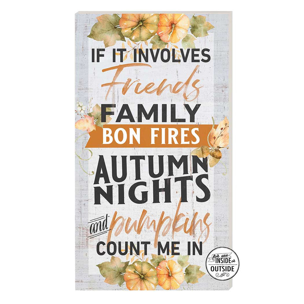 11x20 Indoor Outdoor Sign If it Involves Pumpkins