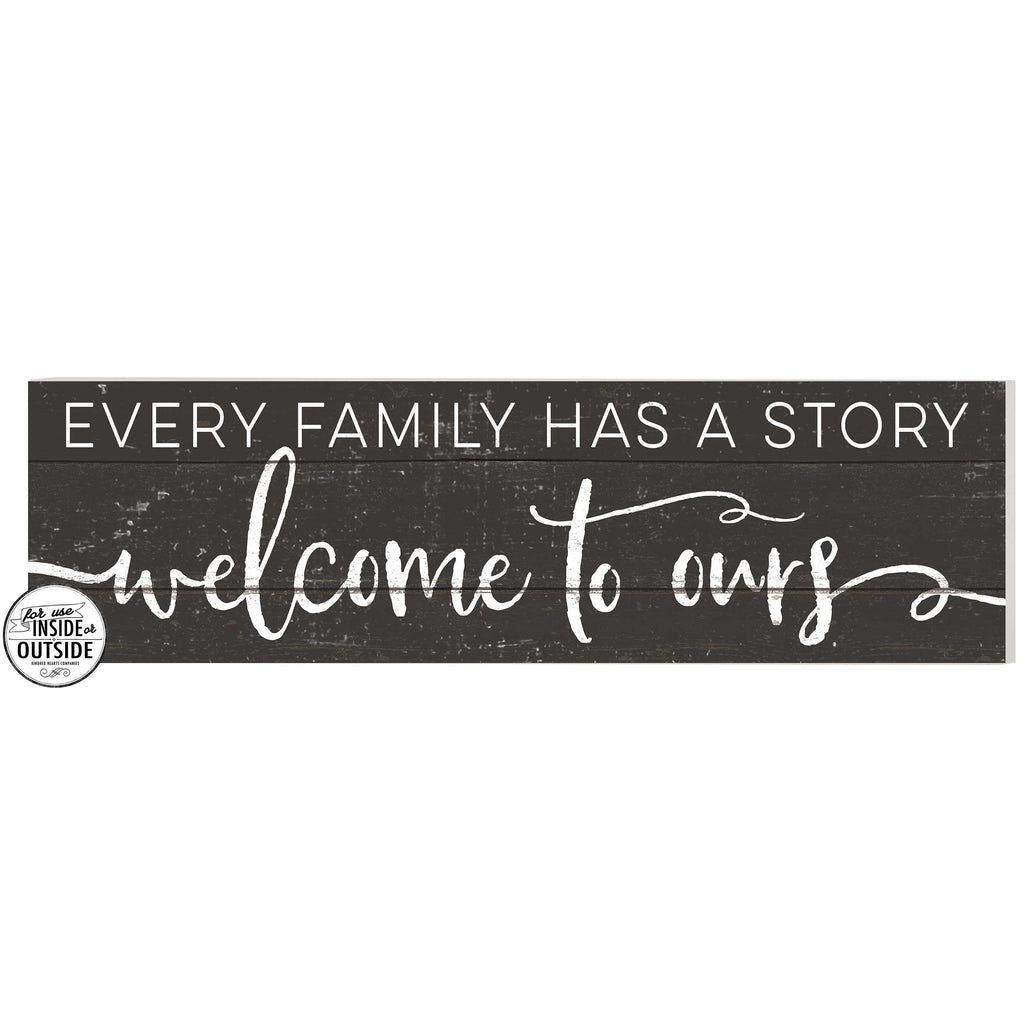 35x10 Indoor Outdoor Charcoal Sign Every Family Has A Story