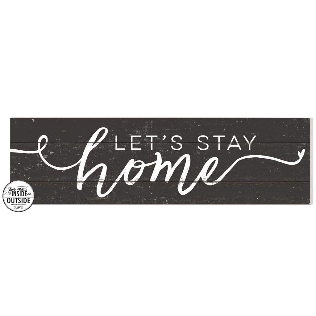 35x10 Indoor Outdoor Charcoal Sign Let's Stay Home