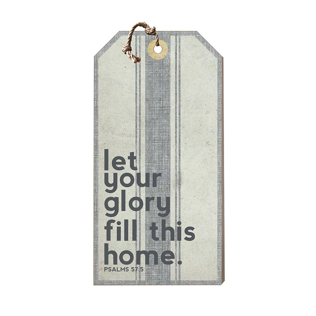 Large Hanging Tag Let Your Glory Fill