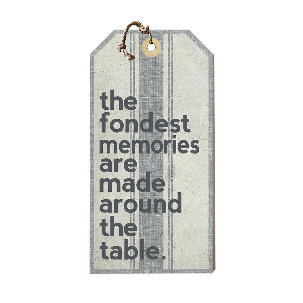 Large Hanging Tag Fondest Memories Made Around Table