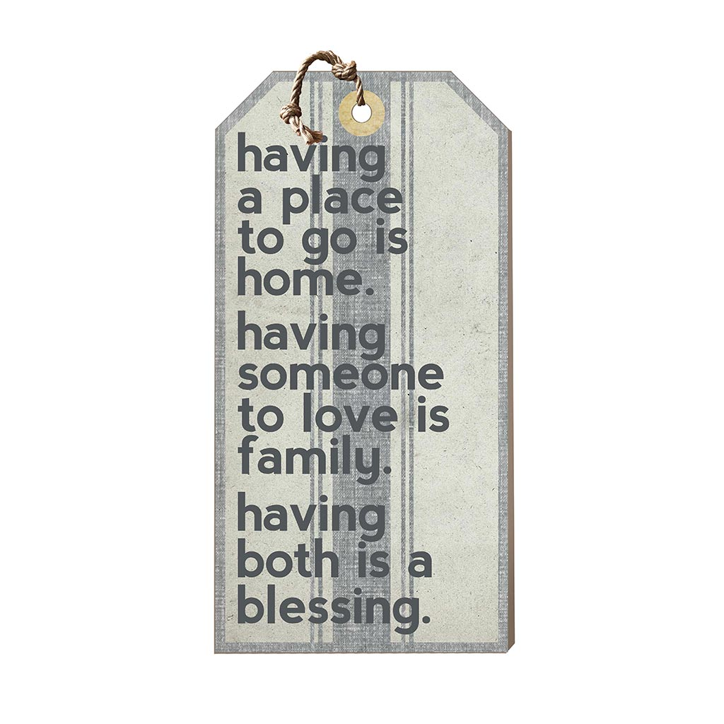 Large Hanging Tag Having a Place to Go is Home