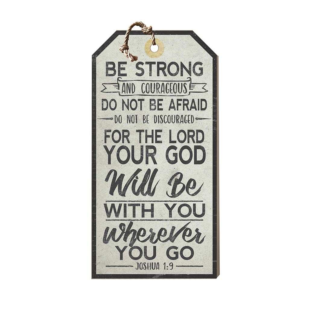 Large Hanging Tag Be Strong and Courageous