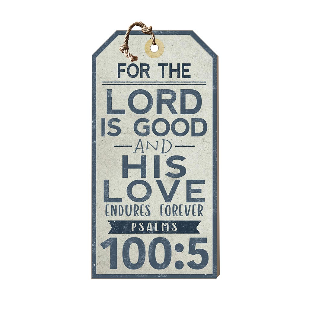 Large Hanging Tag The Lord is Good