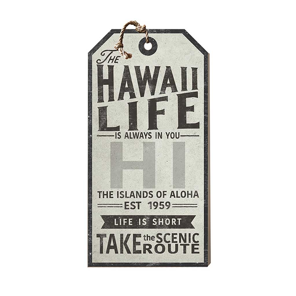 Hawaii Life Large Hanging Tag