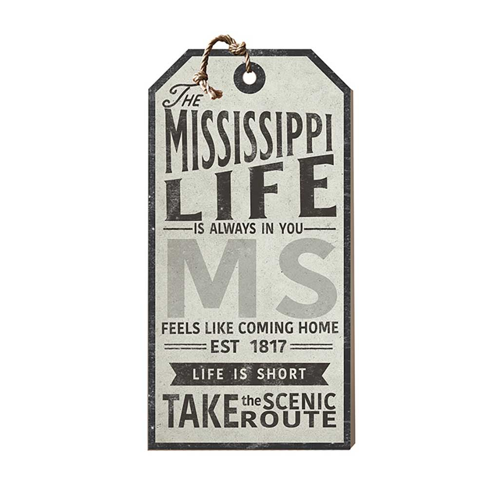 Mississippi Life Large Hanging Tag