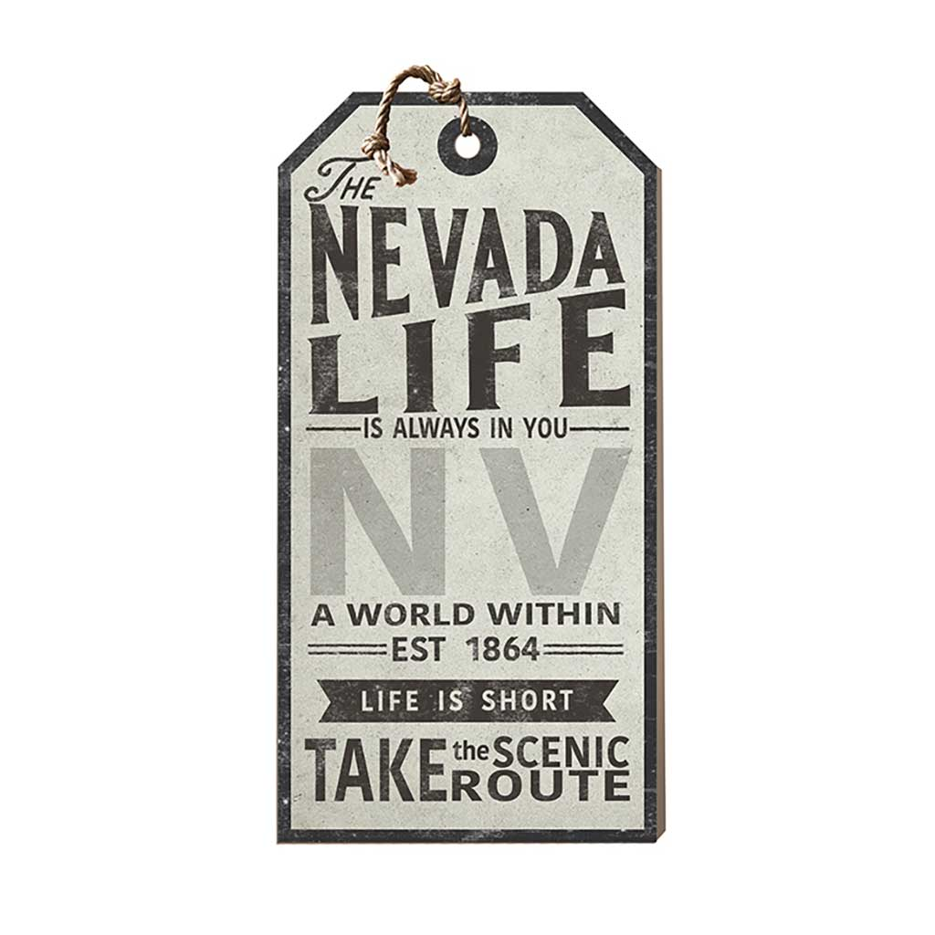 Nevada Life Large Hanging Tag